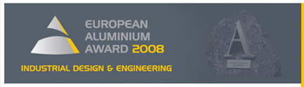 European Aluminium Award 2008 Industrial Design & Engineering